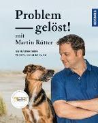 Cover-Bild zu Problem gelöst! mit Martin Rütter von Rütter, Martin