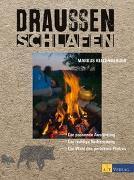 Cover-Bild zu Draussen schlafen von Kellenberger, Markus
