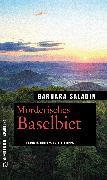Cover-Bild zu Saladin, Barbara: Mörderisches Baselbiet (eBook)