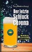 Cover-Bild zu Alberts, Jürgen: Der letzte Schluck Corona (eBook)
