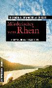 Cover-Bild zu Saladin, Barbara: Mörderisches vom Rhein (eBook)