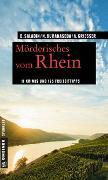 Cover-Bild zu Saladin, Barbara: Mörderisches vom Rhein