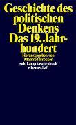 Cover-Bild zu Brocker, Manfred (Hrsg.): Geschichte des politischen Denkens. Das 19. Jahrhundert