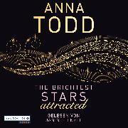 Cover-Bild zu Todd, Anna: The Brightest Stars - attracted (Audio Download)