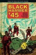 Cover-Bild zu Lemire, Jeff: Black Hammer '45: From the World of Black Hammer
