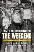 Cover-Bild zu Murolo, Priscilla: From the Folks Who Brought You the Weekend: A Short, Illustrated History of Labor in the United States