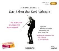 Cover-Bild zu Schulte, Michael: Das Leben des Karl Valentin (Sonderausgabe)