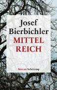 Cover-Bild zu Bierbichler, Josef: Mittelreich
