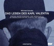 Cover-Bild zu Schulte, Michael: Das Leben des Karl Valentin (Gesamtausgabe)