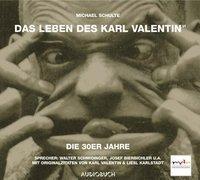 Cover-Bild zu Schulte, Michael: Teil 5: Das Leben des Karl Valentin (Teil 6) - Die 30er Jahre - Das Leben des Karl Valentin in 7 Teilen
