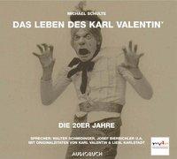Cover-Bild zu Schulte, Michael: Teil 4: Das Leben des Karl Valentin (Teil 5) - Die 20er Jahre - Das Leben des Karl Valentin in 7 Teilen