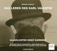 Cover-Bild zu Schulte, Michael: Das Leben des Karl Valentin (Teil 4) - Glanzlichter einer Karriere - Das Leben des Karl Valentin in 7 Teilen