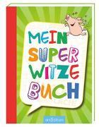 Cover-Bild zu Mein super Witzebuch von Löwenberg, Ute