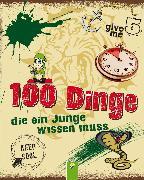 Cover-Bild zu 100 Dinge, die ein Junge wissen muss (eBook) von Kiefer, Philip
