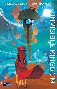 Cover-Bild zu Wilson, G. Willow: Invisible Kingdom Volume 1