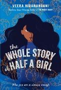 Cover-Bild zu Hiranandani, Veera: The Whole Story of Half a Girl (eBook)