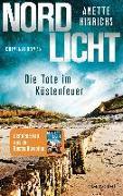 Cover-Bild zu Hinrichs, Anette: Nordlicht - Die Tote im Küstenfeuer