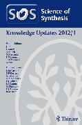 Cover-Bild zu Bertus, Philippe: Science of Synthesis Knowledge Updates 2012 Vol. 1 (eBook)