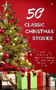 Cover-Bild zu Hawthorne, Nathaniel: Classic Christmas Stories: A Collection of Timeless Holiday Tales (eBook)