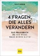 Cover-Bild zu Heske, Ralf: 4 Fragen, die alles verändern