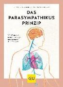 Cover-Bild zu Eder, Ursula: Das Parasympathikus-Prinzip