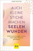 Cover-Bild zu Heintze, Anne: Auch kleine Stiche machen Seelenwunden