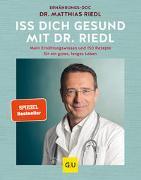 Cover-Bild zu Riedl, Matthias: Iss dich gesund mit Dr. Riedl