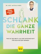 Cover-Bild zu Riedl, Matthias: Schlank - die ganze Wahrheit