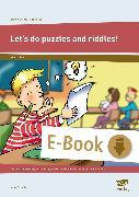 Cover-Bild zu Erste Schritte in Englisch: Let's do puzzles and riddles! (eBook) von Scheller, Anne