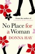Cover-Bild zu Hay, Donna: No Place For A Woman (eBook)