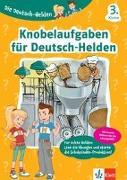 Cover-Bild zu Die Deutsch-Helden Knobelaufgaben für Deutsch-Helden 3. Klasse