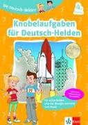 Cover-Bild zu Die Deutsch-Helden Knobelaufgaben für Deutsch-Helden 4. Klasse