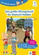 Cover-Bild zu Die Deutsch-Helden Das große Übungsbuch für Deutsch-Helden 1. Klasse