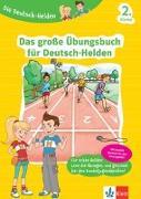 Cover-Bild zu Die Deutsch-Helden Das große Übungsbuch für Deutsch-Helden 2. Klasse