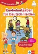 Cover-Bild zu Die Deutsch-Helden Knobelaufgaben für Deutsch-Helden 1. Klasse