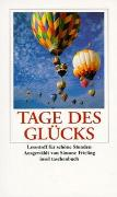 Cover-Bild zu Frieling, Simone (Ausw.): Tage des Glücks