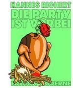Cover-Bild zu Richert, Hannes: Die Party ist vorbei