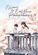 Cover-Bild zu Sumino, Yoru: I Want to Eat Your Pancreas (Manga)