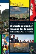 Cover-Bild zu Tschorn, Lisa (Hrsg.): Widerständigkeiten im >Land der Zukunft< (eBook)