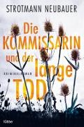 Cover-Bild zu Strotmann, Peter: Die Kommissarin und der lange Tod (eBook)