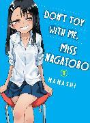 Cover-Bild zu Nanashi: Don't Toy With Me, Miss Nagatoro, volume 1