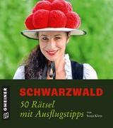 Cover-Bild zu Klein, Sonja: Schwarzwald - 50 Rätsel mit Ausflugstipps