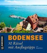 Cover-Bild zu Klein, Sonja: Bodensee - 50 Rätsel mit Ausflugstipps