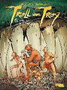 Cover-Bild zu Arleston, Christophe: Troll von Troy 21: Das Gold der Trolle