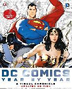 Cover-Bild zu Manning, Matthew K.: Dc Comics Year by Year A Visual Chronicle