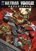 Cover-Bild zu Manning, Matthew K.: Batman Adventures/Teenage Mutant Ninja Turtles