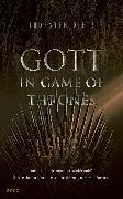 Cover-Bild zu Gott in Game of Thrones (eBook) von Dietz, Thorsten