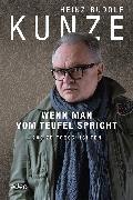 Cover-Bild zu Wenn man vom Teufel spricht (eBook) von Kunze, Heinz Rudolf