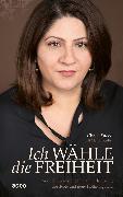 Cover-Bild zu Ich wähle die Freiheit (eBook) von Saeed, Chalat