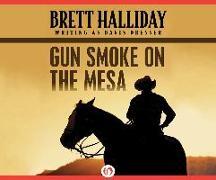 Cover-Bild zu Halliday, Brett: Gun Smoke on the Mesa